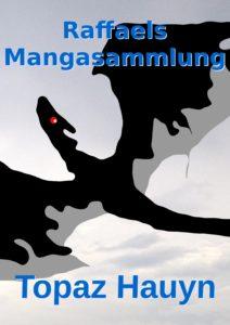 Raffaels Mangasammlung