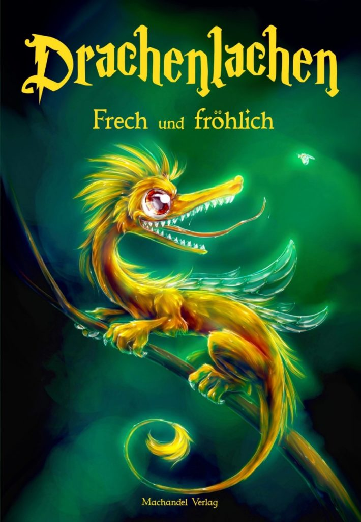 Drachenlachen - Frech und fröhlich