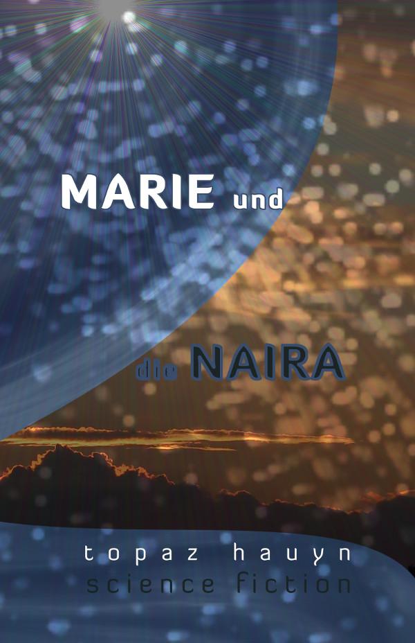 Marie und die Naira
